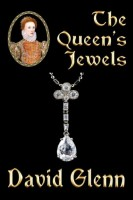 The Queen's Jewels by David Glenn