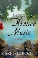 Broken Music by Marjorie Eccles