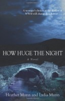 How Huge the Night by Lydia Munn