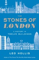The Stones of London by Leo Hollis