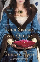 Four Sisters, All Queens by Sherry Jones