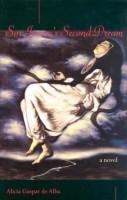 Sor Juana's Second Dream by Alicia Gaspar de Alba