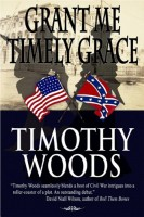 Grant Me Timely Grace by Timothy Woods