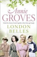 London Belles by Annie Groves