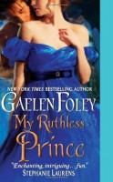 My Ruthless Prince by Gaelen Foley