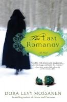 The Last Romanov by Dora Levy Mossanen