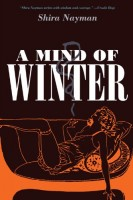 A Mind of Winter by Shira Nayman