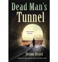 Dead Man's Tunnel by Sheldon Russell
