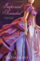 Imperial Scandal by Teresa Grant