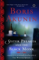 Pelagia and the Black Monk by Boris Akunin