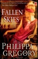 Fallen Skies by Philippa Gregory