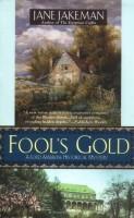 Fool's Gold by Jane Jakeman