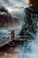 Forsaken Dreams by MaryLu Tyndall