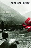 Götz and Meyer  by David Albahari (trans. Ellen Elias-Bursac)