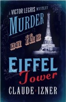 Murder on the Eifell Tower by Claud Izner