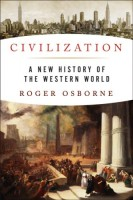 Civilization: A New History of the Western World by Roger Osborne