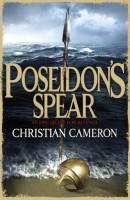 Poseidon's Spear by Christian Cameron