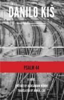 Psalm 44 by Danilo Kiš