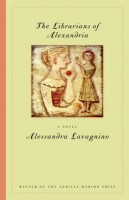 The Librarians of Alexandria : A Tale of Two Sisters  by Alessandra Lavagnino (trans. Teresa Lust)