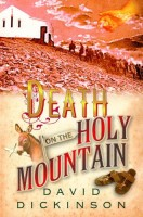 Death on the Holy Mountain  by David Dickinson