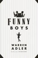 Funny Boys  by Warren Adler