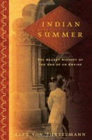 Indian Summer: The Secret History of the End of an Empire by Alex von Tunzelmann
