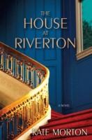 The House at Riverton  by Kate Morton