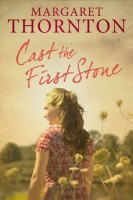 Cast the First Stone by Margare