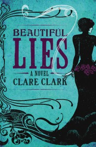 The cover for Clare Clark's Beautiful Lies, showing the influence of Art Nouveau styling