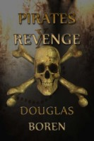 Pirate's Revenge by Douglas Boren