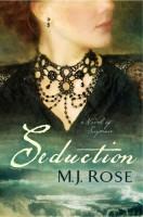 Seduction: A Novel of Suspense by M.J. Rose