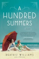 A Hundred Summers by Beatriz Williams