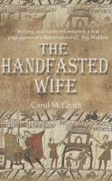 The Handfasted Wife by Carol McGrath