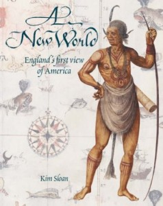 A New World - England's First View of America
