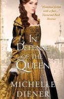 In Defense of the Queen by Michelle Diener