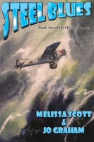 Steel Blues by Melissa Scott
