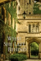 What She Left Behind by Ellen Marie