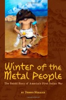 Winter of the Metal People by Dennis Herrick