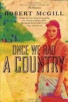 Once We Had a Country by Robert McGill