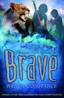 Brave by Wendy Constance