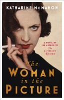 The Woman in the Picture by Katherine McMahon