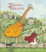 Zeraffa Giraffa by Jane Ray (illus.)