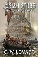 Josiah Stubb: The Seige of Louisbourg by C. W. Lovatt