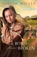 A Bond Never Broken  by Judith Miller