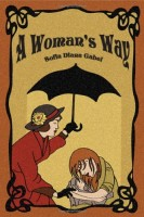 A Woman's Way by Sofia Diana Gabel