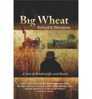 Big Wheat  by Richard A. Thompson