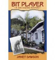 Bit Player: A Jeri Howard Mystery  by Janet Dawson