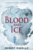 Blood & Ice by Robert Masello