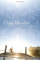 Child Wonder by trans. Don Bartlett with Don Shaw