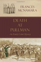Death at Pullman by Frances McNamara